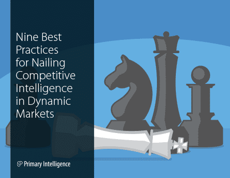 eBook: Nine Best Practices to Nailing Competitive Intelligence in Dynamic Markets